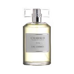 ����������� ���� Chabaud Maison de Parfum Eau Ambr?e (����� 100 ��)