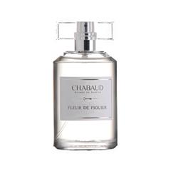 ����������� ���� Chabaud Maison de Parfum Fleur de Figuier (����� 100 ��)